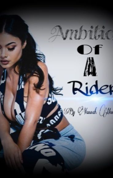 Ambitions Of A Rider(Urban Fiction) 3