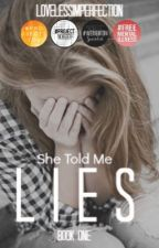 She Told Me Lies | The Joanne McKinley Diaries 1 by lovelessimperfection