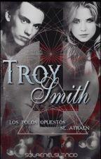 Troy Smith -[Terminada]© by SolaEnElSilencio