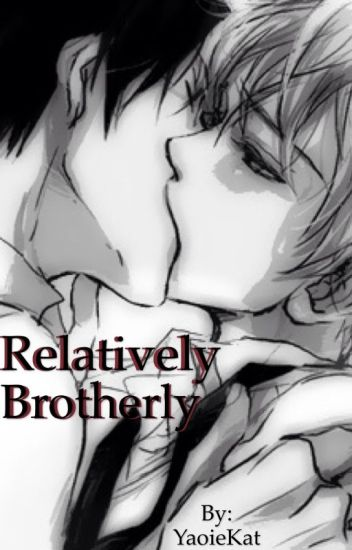 Relatively Brotherly (BoyXBoy)