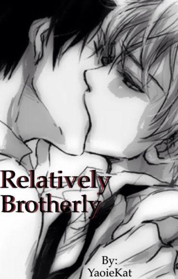 Relatively Brotherly (BoyXBoy)
