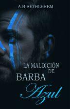La maldición de Barba Azul © [Historia corta] by Agent2601