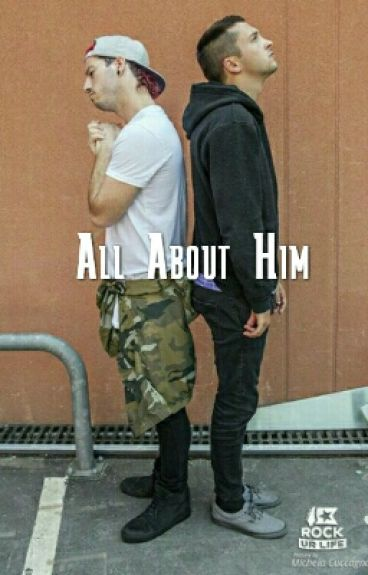 All About Him((Joshler))
