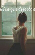 La chica que dejaste atrás by thesirenveil