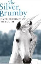 The SILVER BRUMBY by Megancookie123456