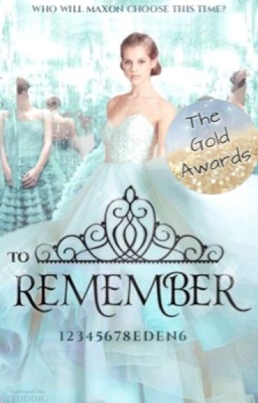 To Remember: A Selection Fan fiction