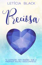 Preciosa [DEGUSTAÇÃO] by LeticiaBlack