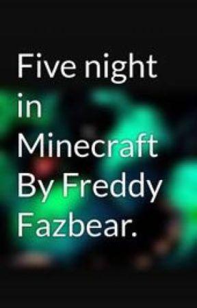 Five night in Minecraft By Freddy Fazbear  - House upgrade