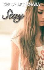 Stay by chloe_mcnamara