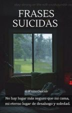 Frases Suicidas by KarenEspositoRo