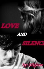 Love and silence (Louis Tomlinson fanfiction) Complete by miglee