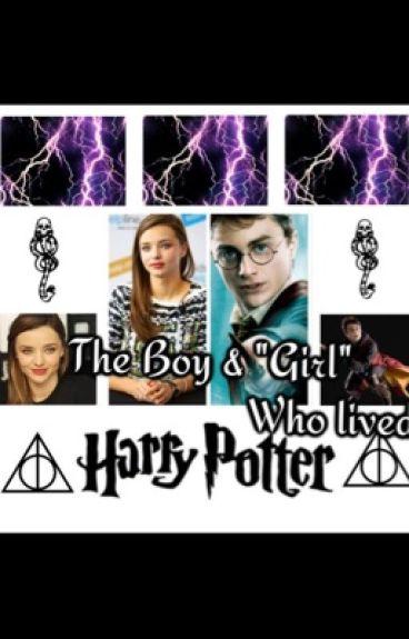 "The Boy & ""Girl"" Who lived (a Harry potter romance fanfiction)"