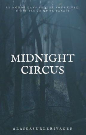 Midnight Circus by alaskasurlerivage