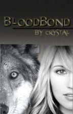 Bloodbond by CrystalStarla