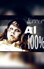 Terror Al 100% by Andrea0912