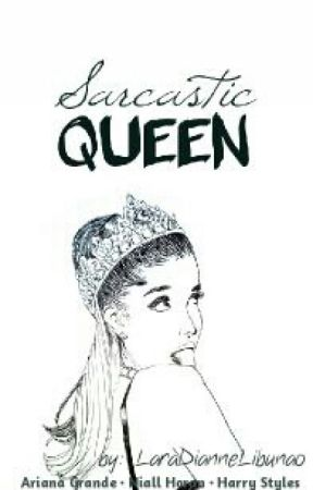 Sarcastic Queen || a.g. & 1D by ariberry22