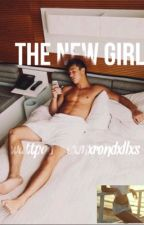 The New Girl ( Cameron Dallas Fanfiction ) by cxmxrondxllxs