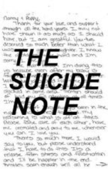 the suicide note Suicide: finding hope is devoted to helping the suicide bereaved, those coping with a loss after a suicide, find hope in the wake of a stigmatized death that often encompasses mental illness.