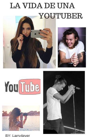 La vida de una youtuber -Harry y Tú-