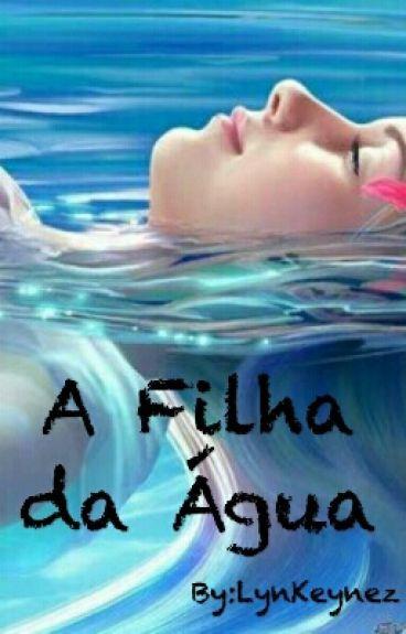 A Filha da Água