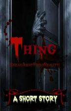 Thing - Claws and Closet Doors by BreakAwayFromReality