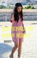 REVENGE NI MS NERD[COMEPLETED] by queenof_bluee