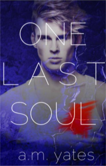 One Last Soul by am_yates