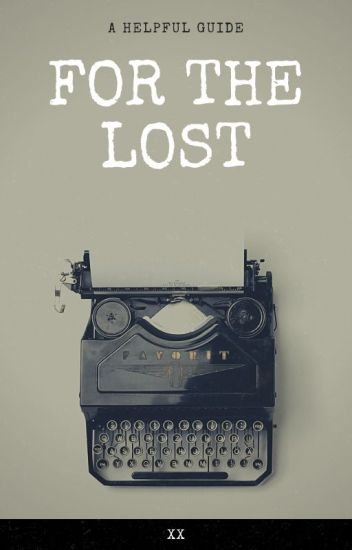 For the Lost (Advice Book)