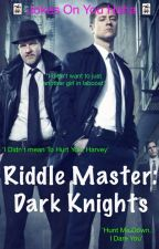 The Riddle: Dark Knights by Troy-Mickey