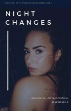Night Changes by demifetus