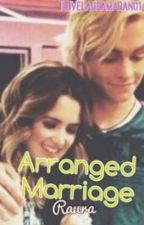 Arranged marriage (Raura) by iloveLauraMarano14