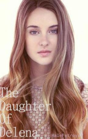 The Daughter of Delena by HalePetrova