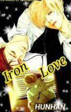 Iron Love  (Hunhan translate fic ) by exolvenus