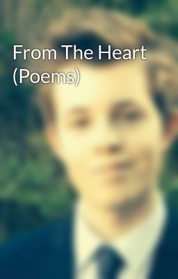 From The Heart (Poems)