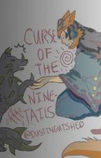 Curse Of The Nine-Tails(Naruto Fan-Fic) by Venndye