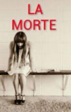 LA  MORTE by DeadGirl08