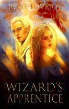 ✓ Wizard's Apprentice ~Legolas Lovestory~(Books 1-3) by SuperSuspicious