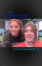 Frozen: A Wesari Fanfiction by Smoshgamesgirl_27