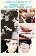 i love the way u lie(Sebaek 20+) by lovely_lonely_moon