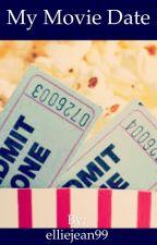 My movie date by elliejean99