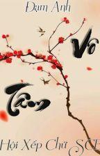 Vô  Tâm Đạm Anh (hội xếp chữ SCB) by nhiennhi98