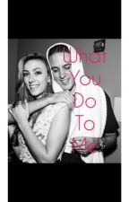 What you do to me (A g-eazy Fanfiction) by tanya_ali93