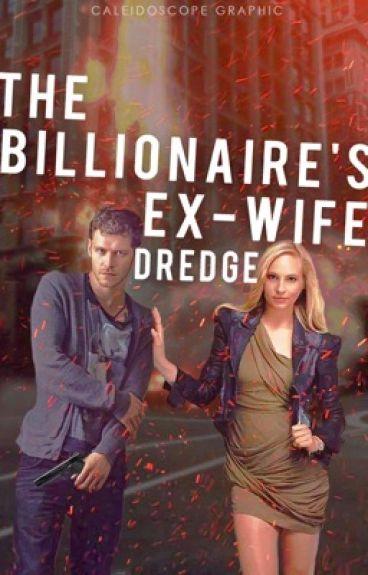 The Billionaire's Ex Wife (T.B.E.W. Book 1)