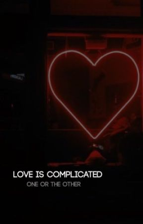 Love is Complicated ⇒ Twilight fanfiction by Insanity69