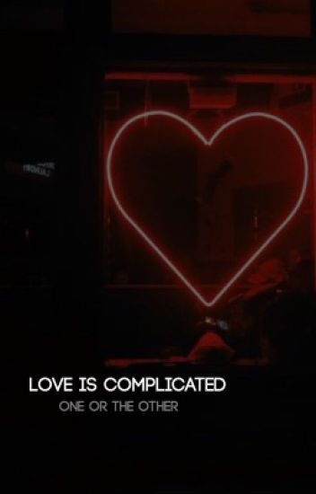 Love is Complicated ⇒ Twilight fanfiction