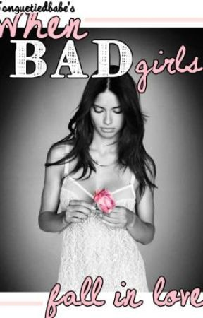When Bad Girls Fall In Love V.2 by tonguetiedbabe