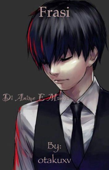 Frasi anime e manga [ITA]
