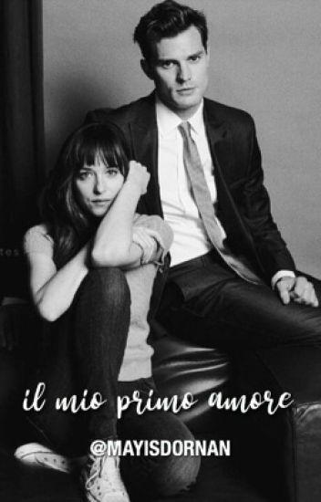 Ana&Christian • Il mio primo amore.