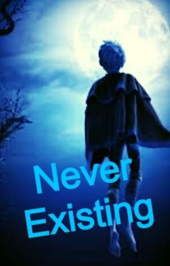 Never Existing (Rise of the Guardians FanFiction)