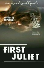 First Juliet by Foropop